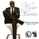 New Music: Yinque Afrique – HOW MARKET