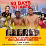 Tickets for 30 DAYS IN ATLANTA are out @ the Silverbird Cinemas