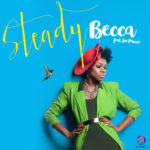 Snippet: Becca shares 'STEADY' video Ft. Ice Prince