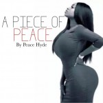 NEW YEAR! NEW FOCUS! Peace Hyde writes her 'Piece'