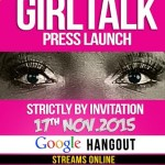2015 GIRL TALK Concert to be launched on Google Hangouts