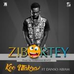 NEW VIDEO: Koo Ntakra – Zibortey ft. Danso Abiam