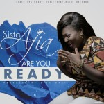 """SISTA AFIA ready to drop new song, calls it: """"Are You Ready"""""""