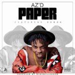 "Listen up: AZ'D drops ""PAPER"" feat. Boboh"