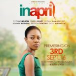 Yvonne Nelson to lead an array of stars 'IN APRIL' which will be premiered on the 3rd of September, '16
