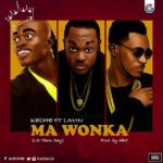 """Ma Wonka"": Keche features LilWin"