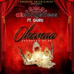 AK Songstress is an 'OHEMAA'…Guru confirms with this chef-d'oeuvre