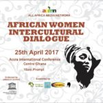 AFRICAN WOMEN INTERCULTURAL DIALOGUE… Elites & Civic Society Leaders Gear-up for an Epic Gathering
