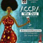 """Gleeful Anticipation awaits the birth of 'Accra We Dey' series"", Executive Producer, KOBBY BARTELS tells us"