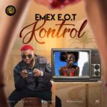 New Banger: EMEX EOT takes 'KONTROL' of our eardrums