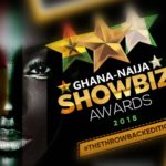 GHANA NAIJA SHOWBIZ AWARDS Organizers to Announce the 2018 Nominations this Weekend…as they partner with Kaya Tours on a 'Celebrity VIP Trip' from Accra to Lagos