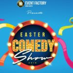 After April 20, it will be a romance of rib-cracking gifts at the 2019 EASTER COMEDY SHOW