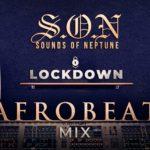 DJ Neptune – Sounds Of Neptune [ Afrobeat Lock Down Mix ]