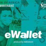 "New Music: Kiddominant x Cassper Nyovest ""eWallet"""