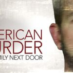 The real-life story of the Watts family murders in'AMERICAN MURDER: THE FAMILY NEXT DOOR' is YemmeYbaba's Movie of the Week