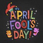 April Fools' Observance Vulgarize