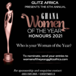 GHANA WOMEN OF THE YEAR HONOURS 2021…Call for Nominations