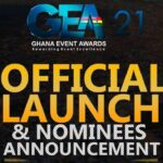 2021 GHANA EVENT AWARDS…official Launch & Nominees Announcement