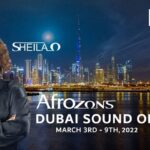 'AfroZons with Sheila O' in partnership with Dubai Tourism, announce the AFROZONS DUBAI SOUND OFF